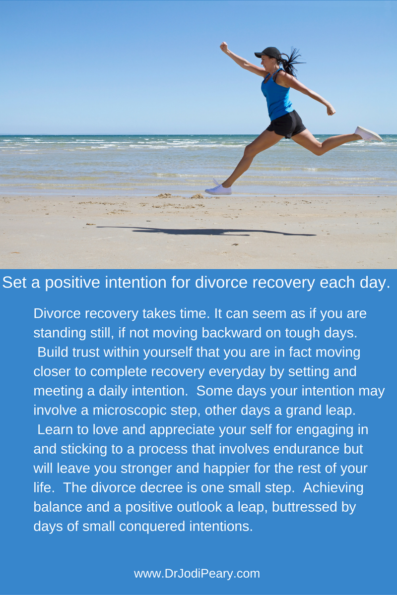 Set a positive intention each day for divorce recovery